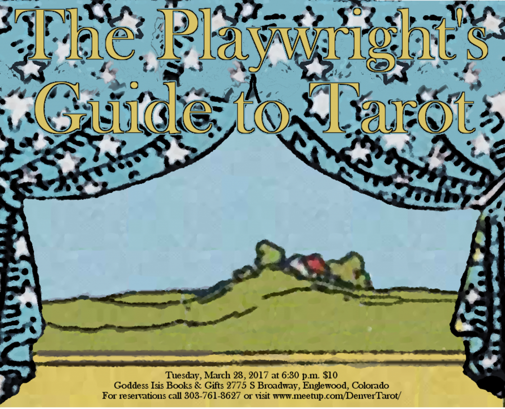 """The starry canopy of the tarot Chariot parts to reveal a stage card and scenic backdrop in this graphic to advertise """"The Playwright's Guide to Tarot"""" lecture for the Denver Tarot Meetup."""