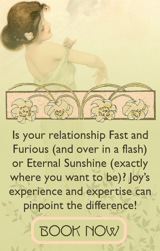Schedule an appointment with Joy Vernon Astrology * Tarot * Reiki and find out if love is in the cards -- or the stars! -- for you!